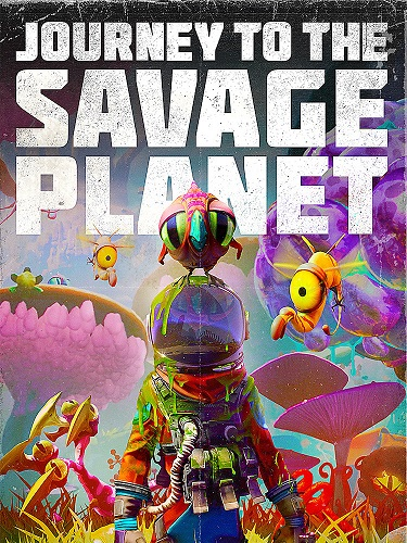 Обложка Journey to the Savage Planet (2020)